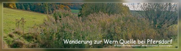 Wanderung von Pfersdorf zur Wern Quelle