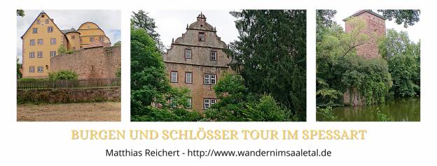 Burgen und Schlösser Tour im Spessart