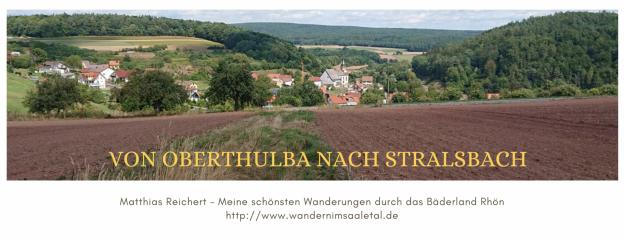 Wanderung von Oberthulba nach Stralsbach