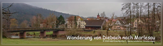 Wanderung von Diebach nach Morlesau
