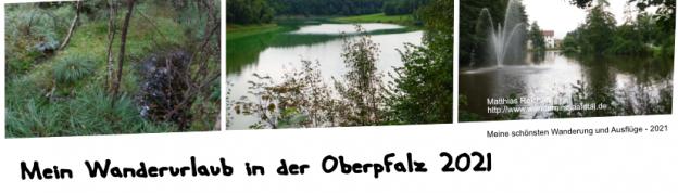 Mein Wanderurlaub in der Oberpfalz 2021